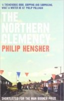 The Northern Clemency - Hensher, P.