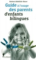 Guide a l´usage des parents d´enfants bilingues