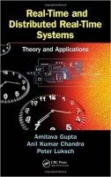 Real-Time and Distributed Real-Time Systems Theory and Applications - Chandra Anil Kumar, Gupta Amitava Luksch Peter