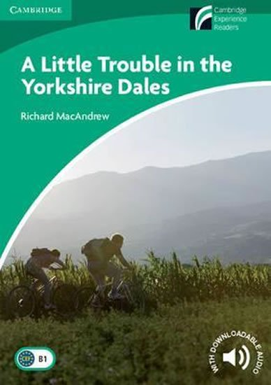 Little Trouble in the Yorkshire Dales Level 3 Lower-intermediate - Richard MacAndrew