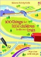 100 THINGS FOR LITTLE CHILDREN TO DO ON A TRAIN (Usborne Activity Cards)