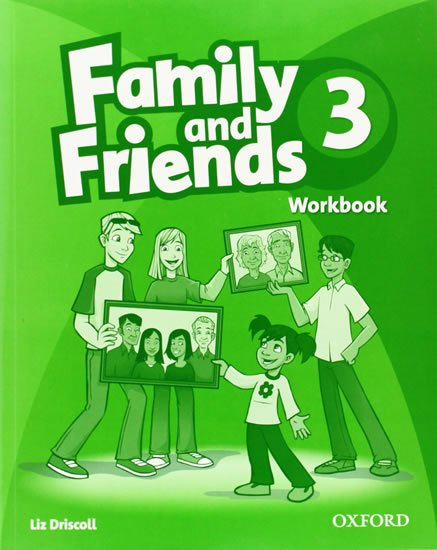 Family and Friends 3 Workbook - Liz Driscoll