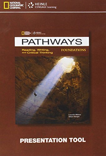 Pathways Reading, Writing and Critical Thinking Foundations Presentation Tool CD-ROM