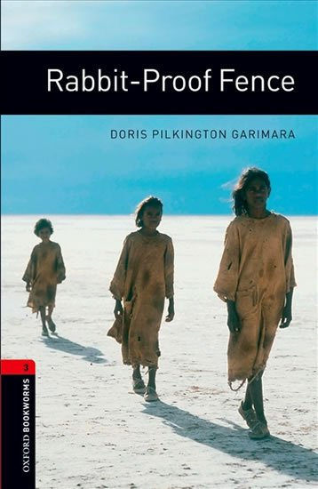 Oxford Bookworms Library 3 Rabbit-proof Fence (New Edition)