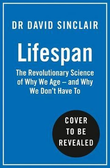 Lifespan : Why We Age - and Why We Don´t Have to