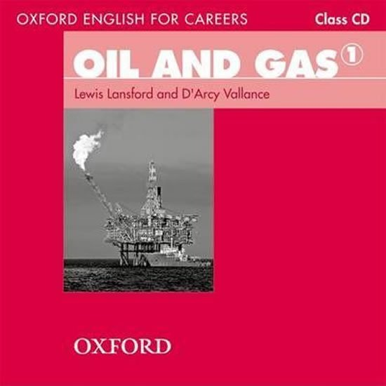 Oxford English for Careers Oil and Gas 1 Class Audio CD