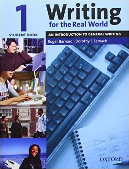 Writing for the Real World 1 Student´s Book - Roger Barnard