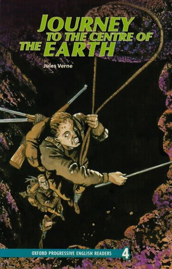 Oxford Progressive English ReadersLevel 4 Journey to the Centre of the Earth - Jules Verne