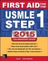First Aid for the USMLE Step 1 2015, 25th Ed.