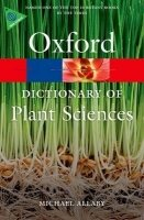 Oxford Dictionary of Plant Sciences 3rd Edition (Oxford Paperback Reference)