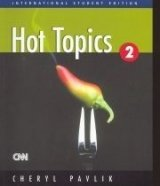 Hot Topics 2 Student's Book (International Student's Edition) - PAVLIK, Ch.