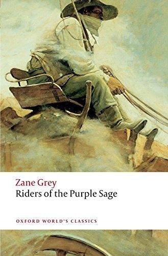 Riders of the Purple Sage (Oxford World´s Classics) - GREY, Z.