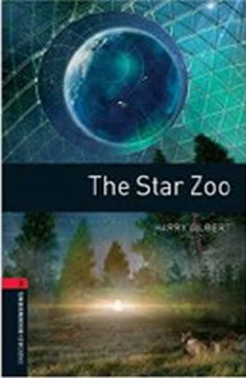 Oxford Bookworms Library 3 The Star Zoo (New Edition)