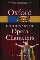 Oxford Dictionary of Opera Characters Second Edition (Oxford Paperback Reference) - BOURNE, J.