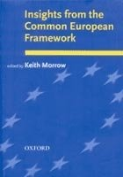 Insights From Common European Framework - MORROW, K. (ed.)