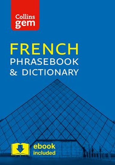 Collins Gem:  French Phrasebook and Dictionary 4ed