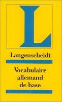 GRUNDWORTSCHATZ DEUTSCH VOCABULAIRE ALLEMAND DE BASE