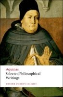 Selected Philosophical Writings (Oxford World´s Classics New Edition) - THOMAS AQUINAS