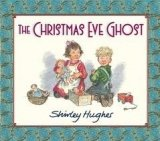 The Christmas Eve Ghost - Hughes, S.