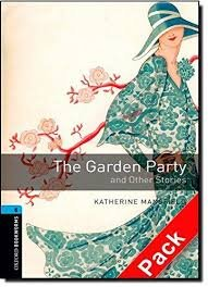 OXFORD BOOKWORMS LIBRARY New Edition 5 THE GARDEN PARTY AUDIO CD PACK
