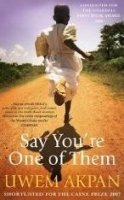 Say You´re One of Them - AKPAN, U.