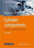Cylinder components: Properties, applications, materials, 2nd Ed.