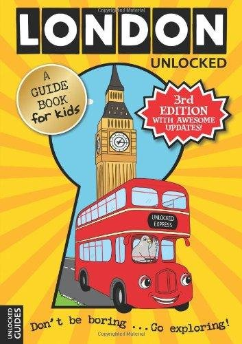 London Unlocked - HARDY, K.;KERR, E.;PERRY, J.