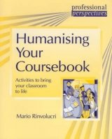 Professional Perspectives Series: Humanising Your Coursebook - RINVOLUCRI, M.