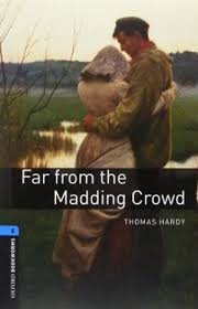 OXFORD BOOKWORMS LIBRARY New Edition 5 FAR FROM THE MADDING CROWD AUDIO CD PACK