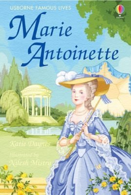 Usborne Young Reading Level 3: Marie Antoinette - DAYNES, K.