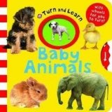 Turn and Learn: Baby Animals - PRIDDY, R.