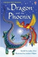 Usborne First Reading Level 2: the Dragon and the Phoenix - PHILPOT, G.;SIMS, L.