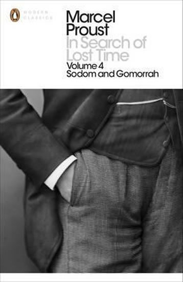 In Search of Lost Time: v. 4 - Sodom and Gomorrah - Marcel Proust