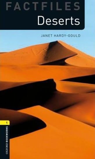 Oxford Bookworms Factfiles 1 Deserts with Audio Mp3 Pack (New Edition) - Janet Hardy-Gould