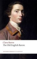 THE OLD ENGLISH BARON (Oxford World´s Classics New Edition)
