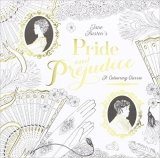 A Colouring Classic Pride and Prejudice (Colouring Book)