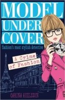 Model Under Cover A Crime of Fashion - Axelsson, C.