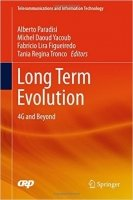Long Term Evolution 4G and Beyond - Lira Figueiredo, F.;Paradisi, A.;Tronco, T.;Yacoub, M.