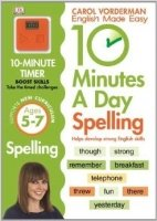 10 Minutes a Day Spelling Key Stage 1 (Ages 5-7) - Vorderman, C.