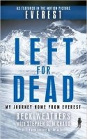 Left For Dead: My Journey Home from Everest - Weathers, B.
