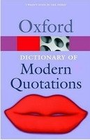 OXFORD DICTIONARY OF MODERN QUOTATIONS 2nd Edition (Oxford Paperback Reference)