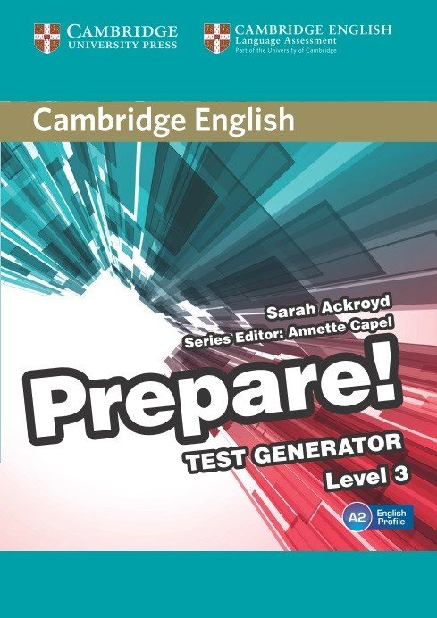 Cambridge English Prepare! Test Generator Level 3 CD-ROM - Sarah Ackroyd;Edited in consultation with Annette Capel
