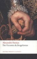 The Vicomte de Bragelonne (Oxford World´s Classics New Edition)