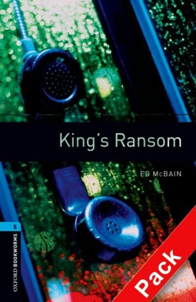 OXFORD BOOKWORMS LIBRARY New Edition 5 KING´S RANSOM AUDIO CD PACK