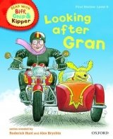 STAGE 5 READ WITH BIF, CHIP AND KIPPER FIRST STORIES: LOOKING AFTER GRAN (Oxford reading Tree)