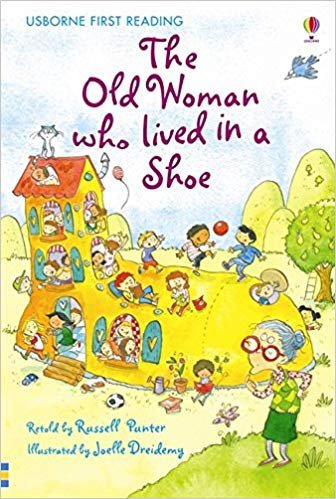 Usborne First Reading Level 2: the Old Woman Who Lived in a Shoe - PUNTER, R.