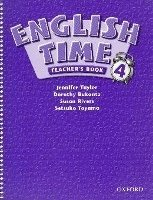 English Time 4 Teacher's Book - RIVERS, S.;TOYAMA, S.