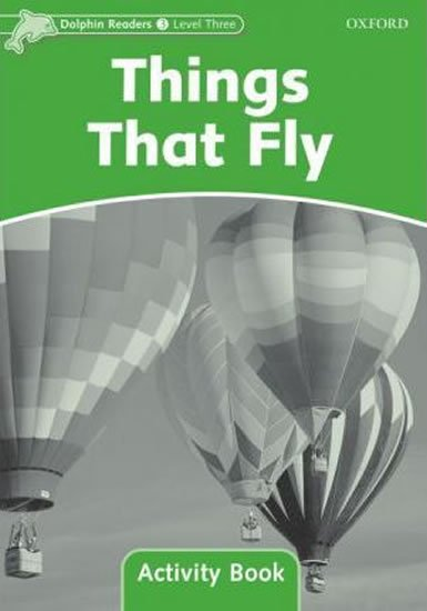 Dolphin Readers 3 Things That Fly Activity Book