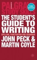 The Student's Guide to Writing : Spelling, Punctuation and Grammar