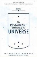 Restaurant at End of Universe (Hitchhikers Guide 2)